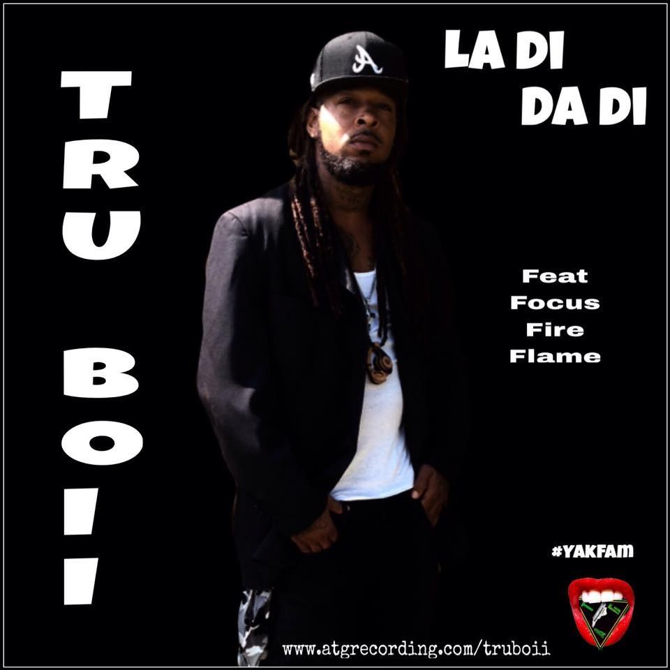 La Di Da Di by Tru Boii feat Focus Fire Flame