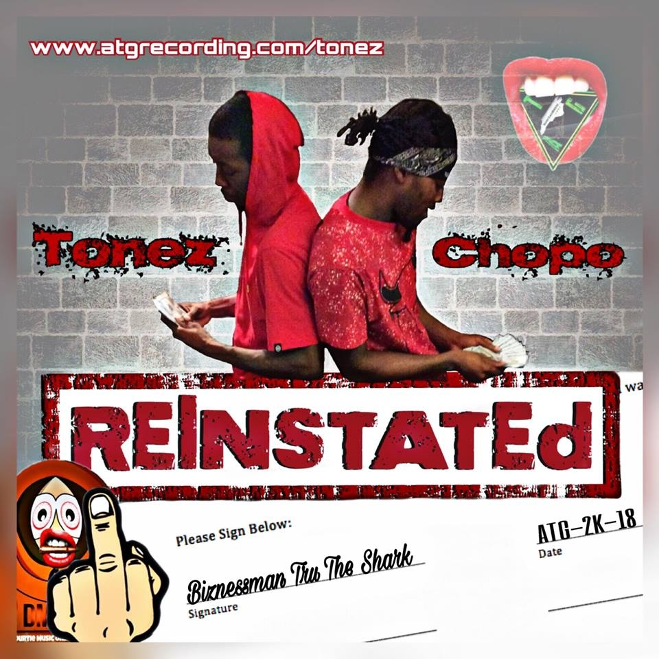 Reinstated by Tonez  ft Chopo