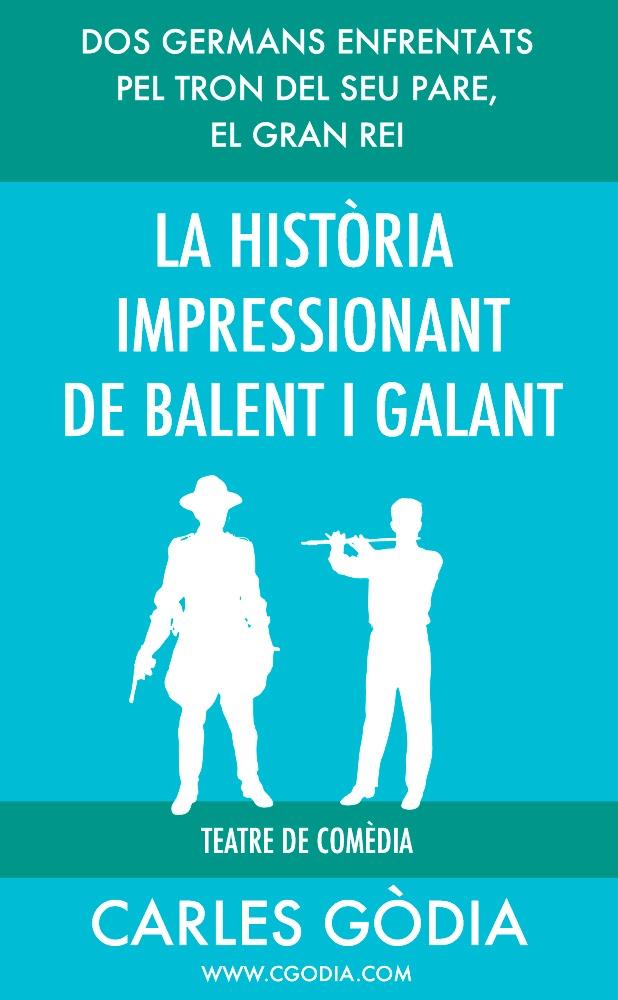 La història impressionant de Balent i Galant