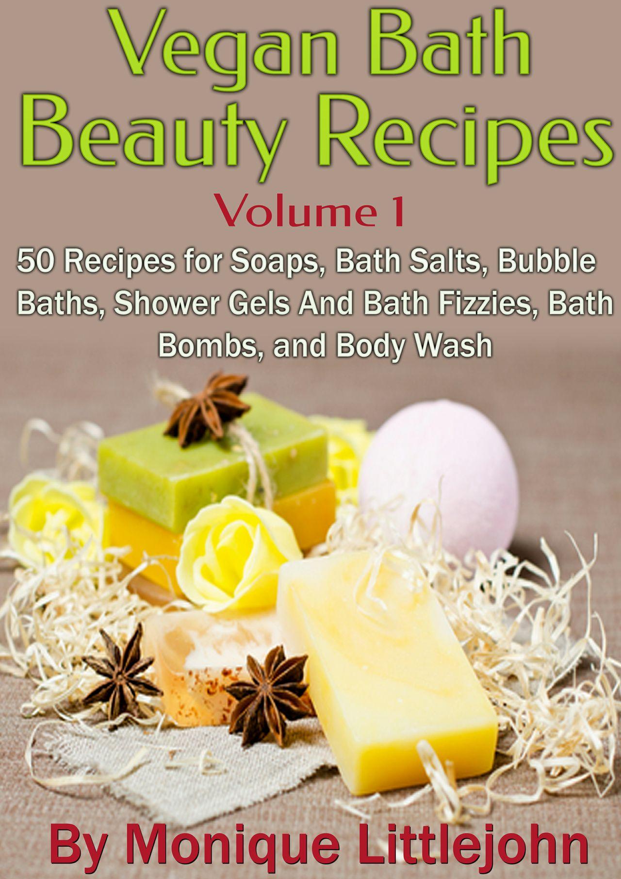 50 Vegan Bath and Beauty Recipes