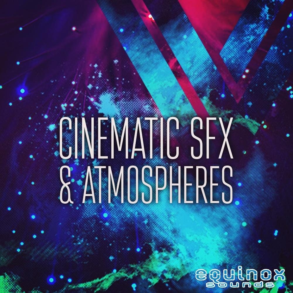 Cinematic SFX & Atmospheres