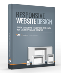 Responsive Web Site Design, Get Your Site Ready For Every Device