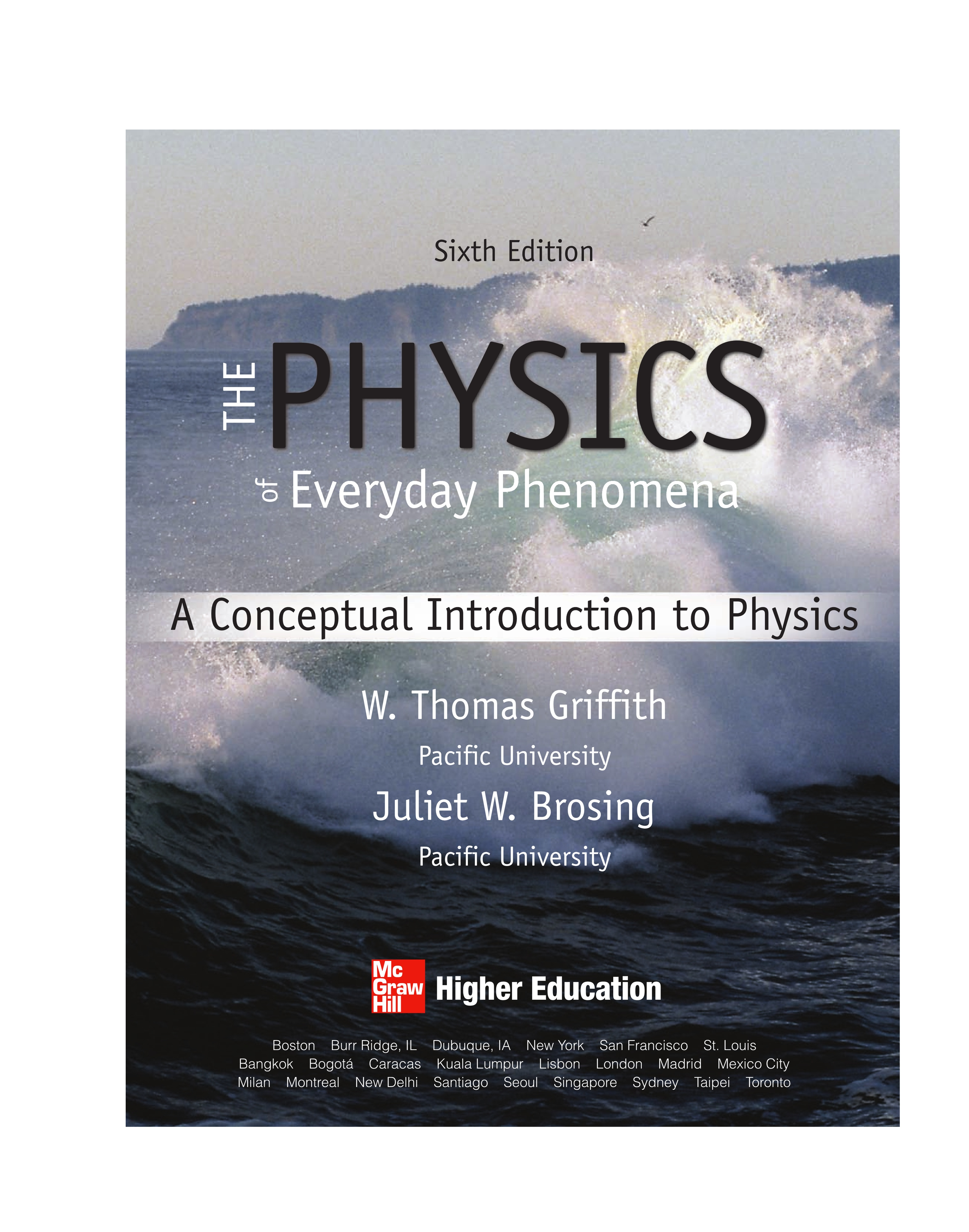 The Physics of Everyday Phenomena 6th Edition ( Instant download )