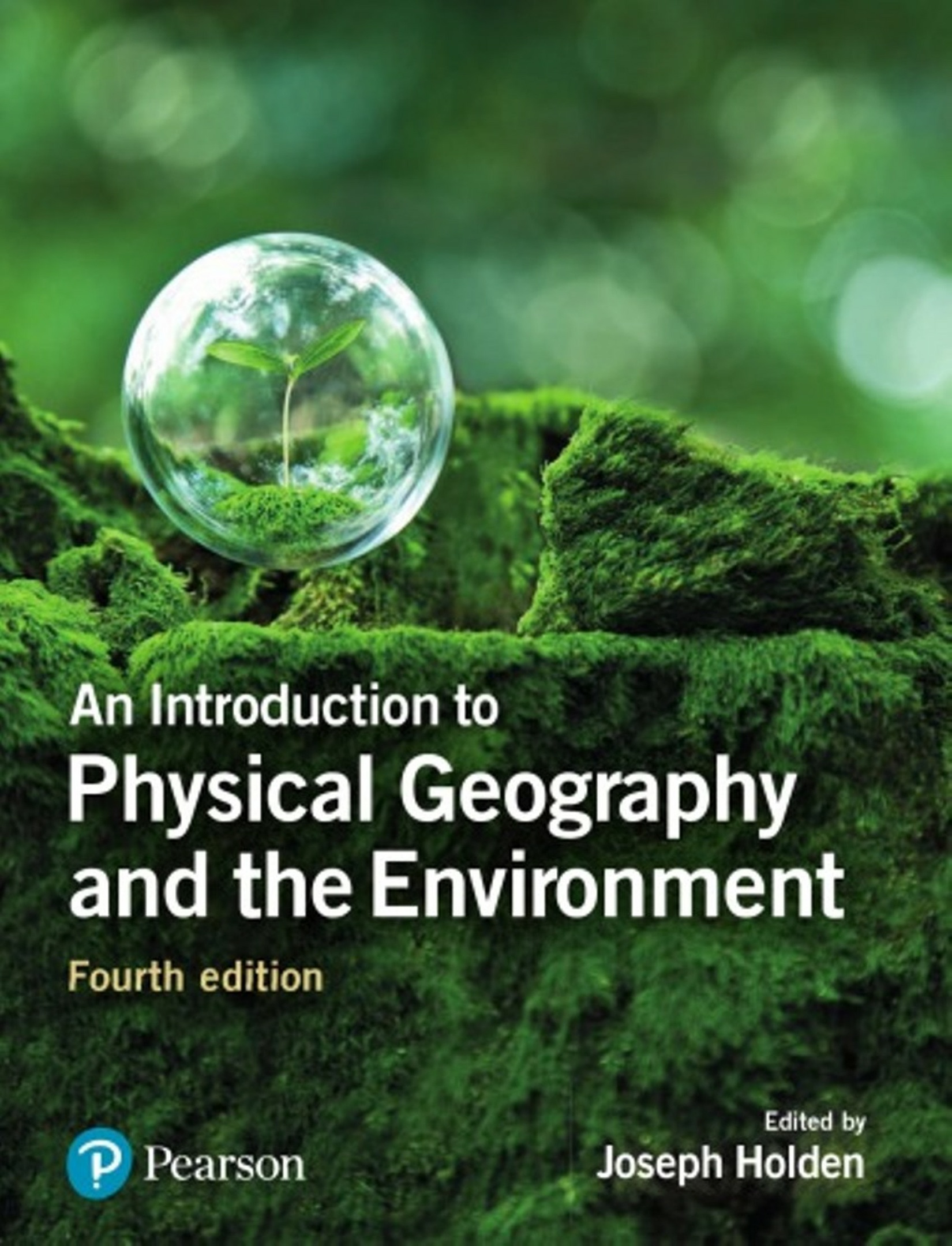 An Introduction to Physical Geography and the Environment 4th edition ( PDF , Instant download )