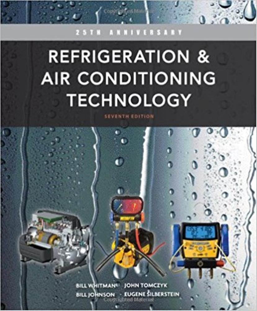 Refrigeration and Air Conditioning Technology, 7th Edition  ( PDF , Instant download )