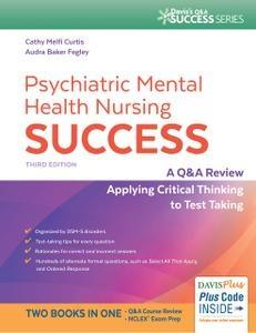 Psychiatric Mental Health Nursing Success, Third Edition , A Q&A Review