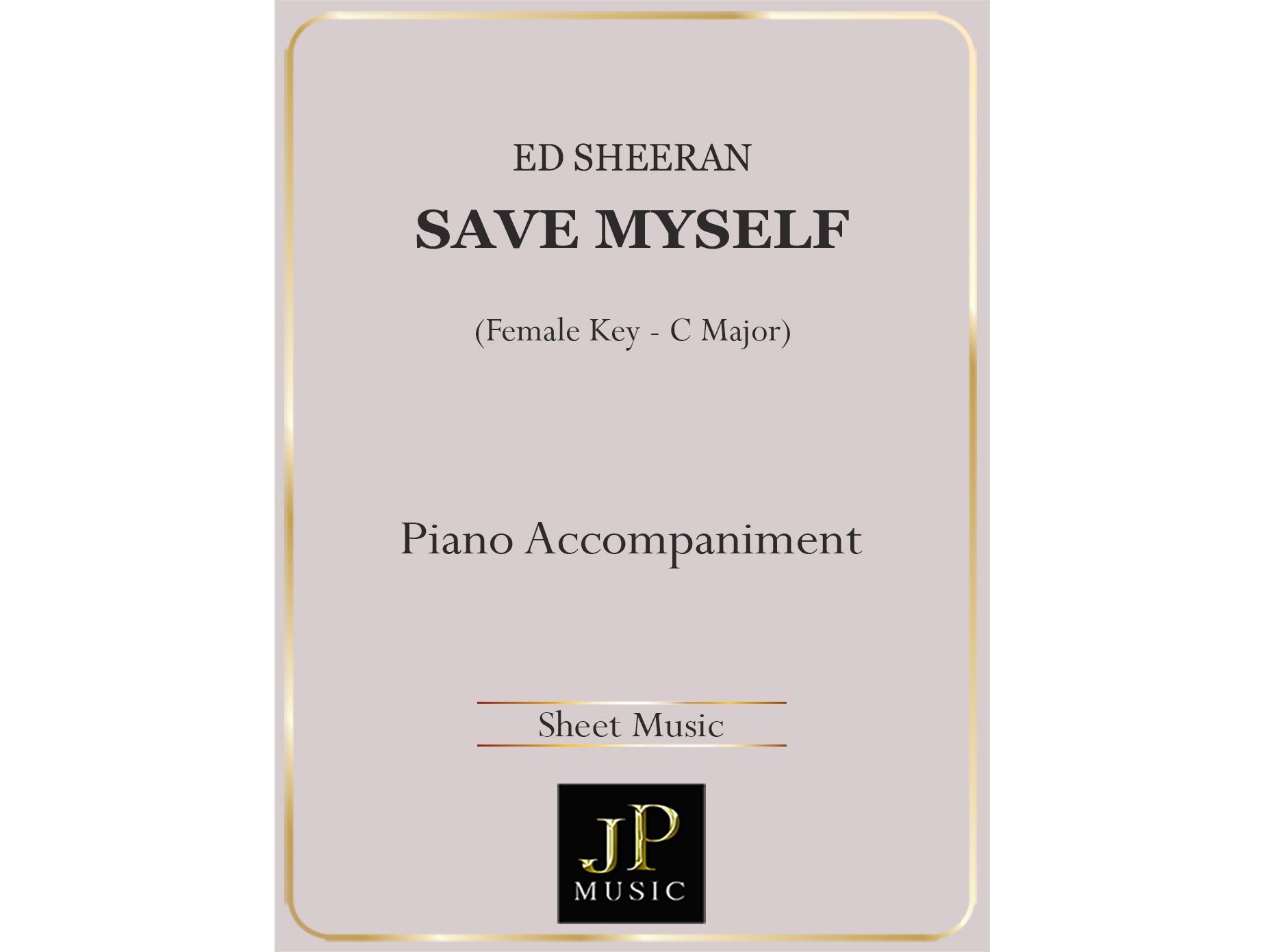 Save Myself (Higher Key) - Piano Accompaniment