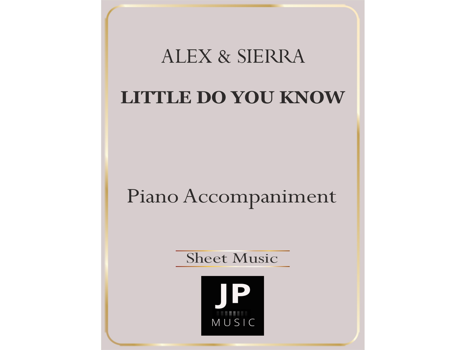 Little Do You Know - Piano Accompaniment