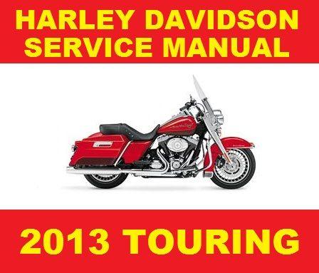 ►►► HARLEY DAVIDSON 2013 TOURING MOTORCYCLE SERVICE WORKSHOP REPAIR MANUAL PDF DOWNLOAD