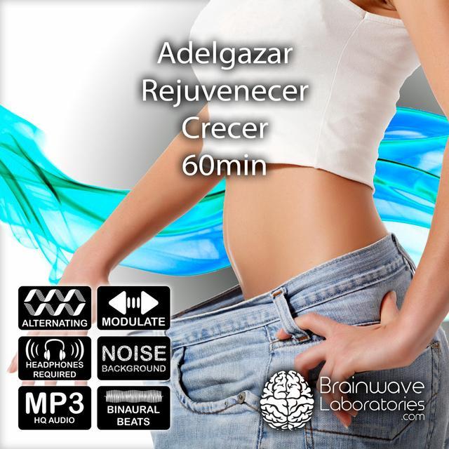 MP3HQ - Adelgazar, Rejuvenecer, Crecer 60min