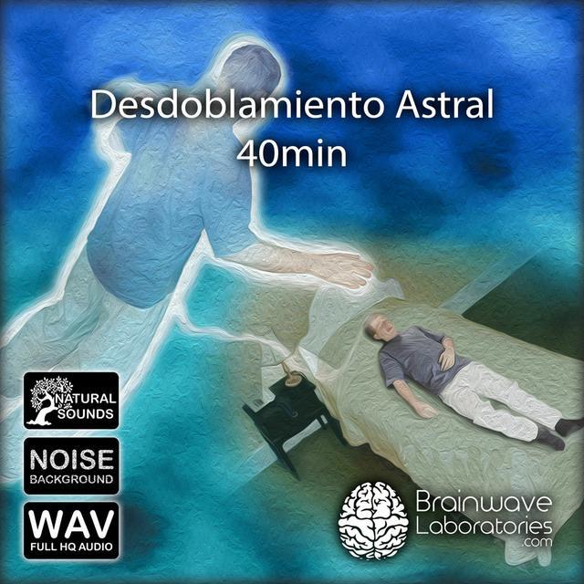 WAV - Desdoblamiento Astral 40min