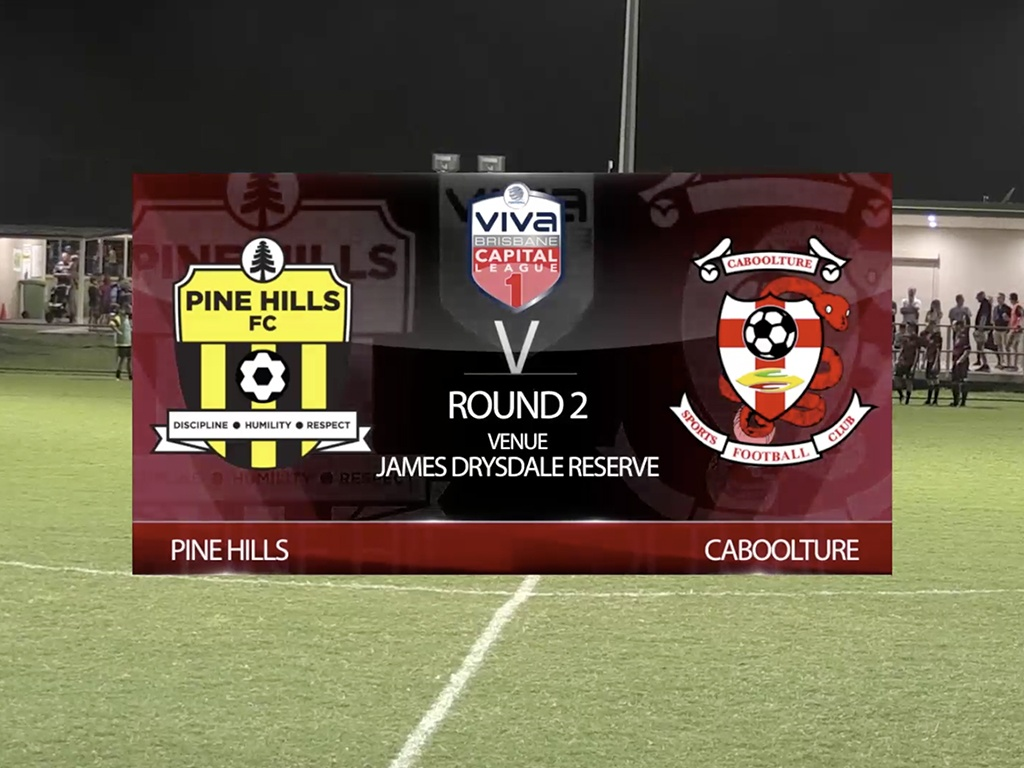 Viva Capital League 1 RD2 Pine Hills v Caboolture Sports