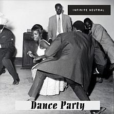 KWT 015. Infinite Neutral. Dance Party