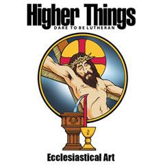Higher Things Ecclesiastical Art