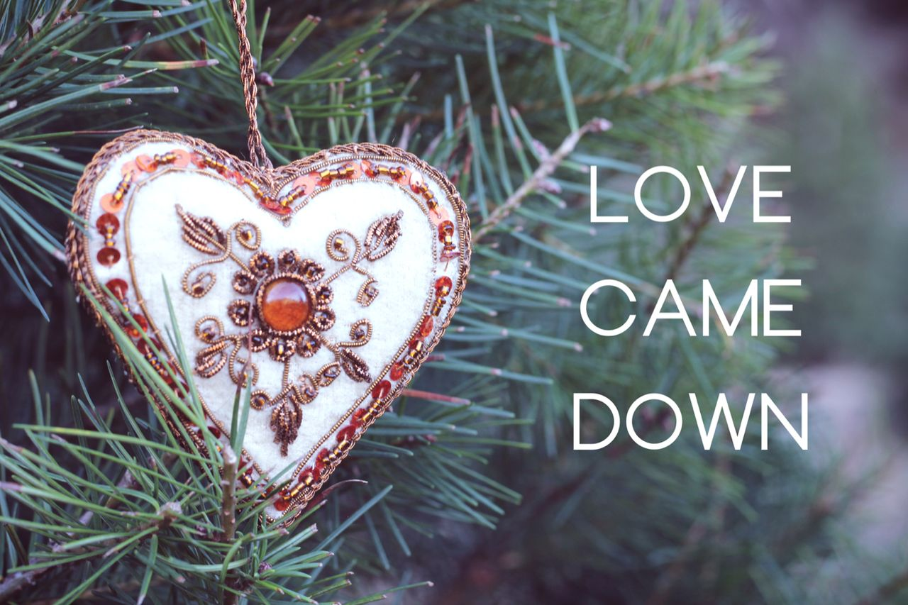 """Love Came Down"" - A Christmas Video"