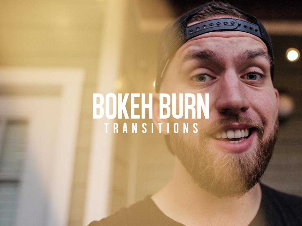 Bokeh Burn Transitions | 10 Pack