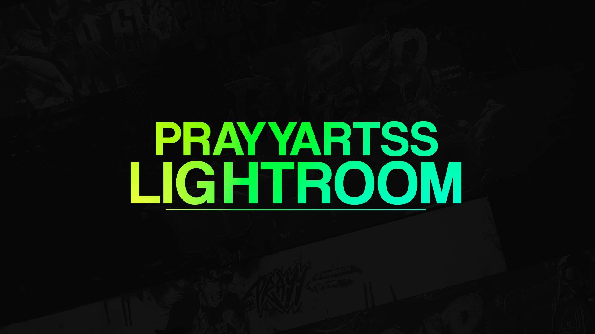 PRAYYARTSS LIGHTROOM