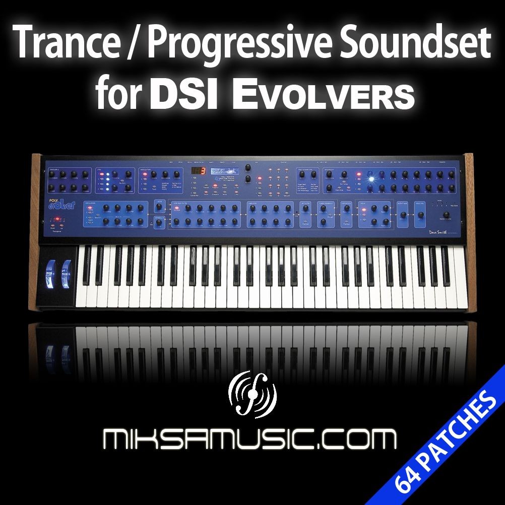 Trance/Progressive Soundset for DSI Evolver - miksamusic.com