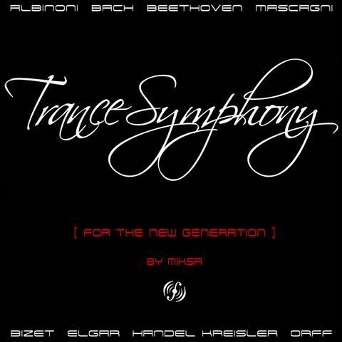 Trance Symphony by Miksa