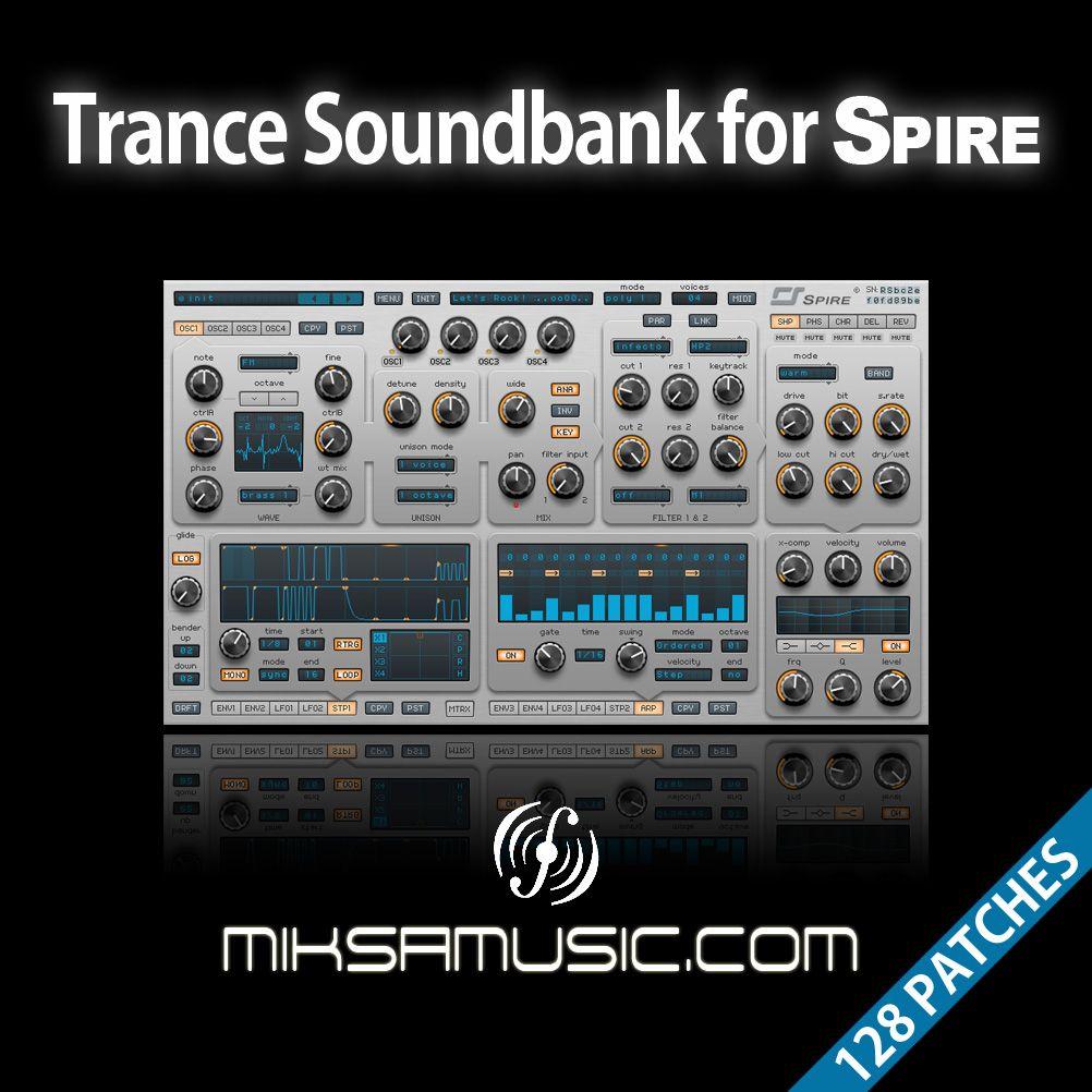 Trance Soundbank for Reveal Sound's Spire snyhesizer - miksamusic.com