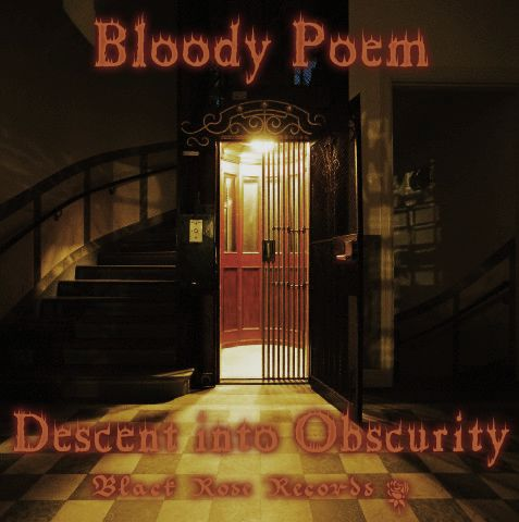 Bloody Poem - Descent into obscurity