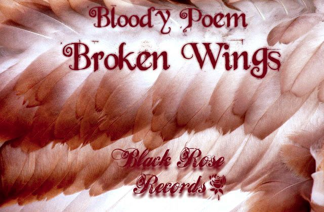 Bloody Poem - Broken wings
