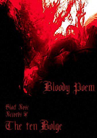 Bloody Poem - The ten bolge