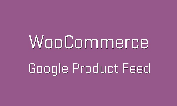 WooCommerce Google Product Feed 7.4.1 Extension