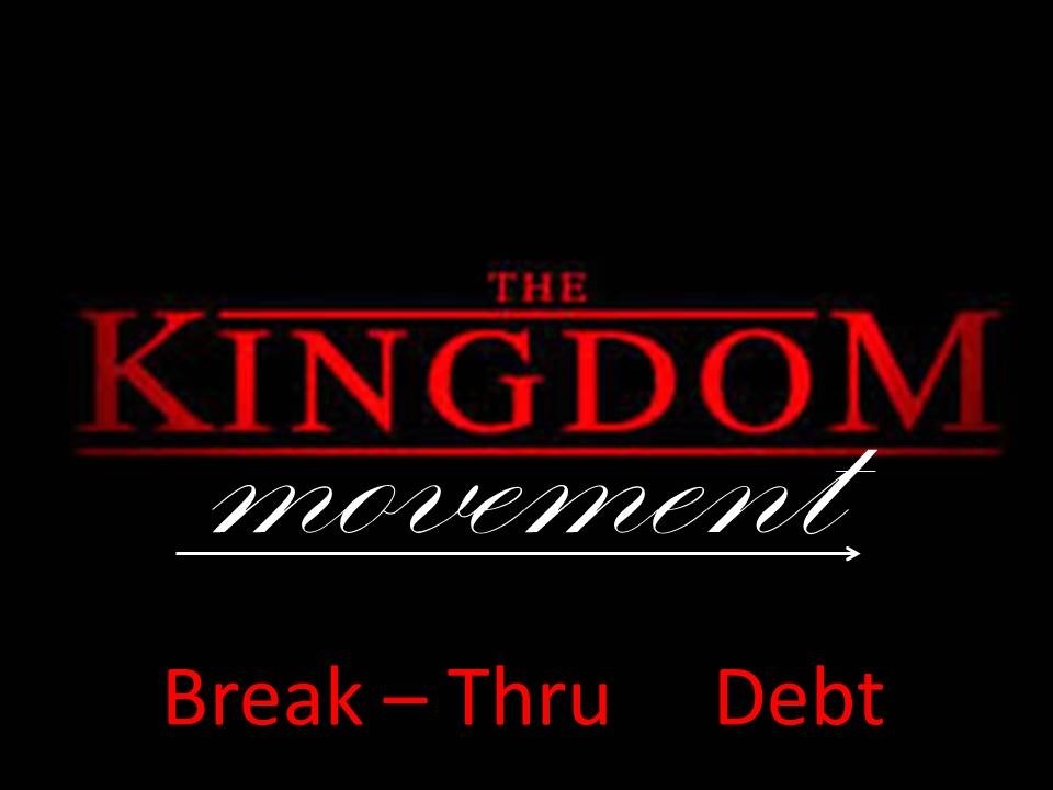 BREAKING THROUGH DEBT