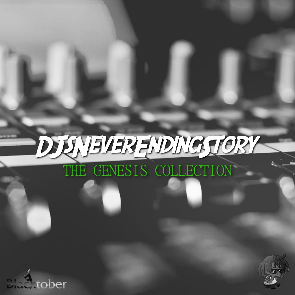 DJsNeverEndingStory - The Genesis Collection