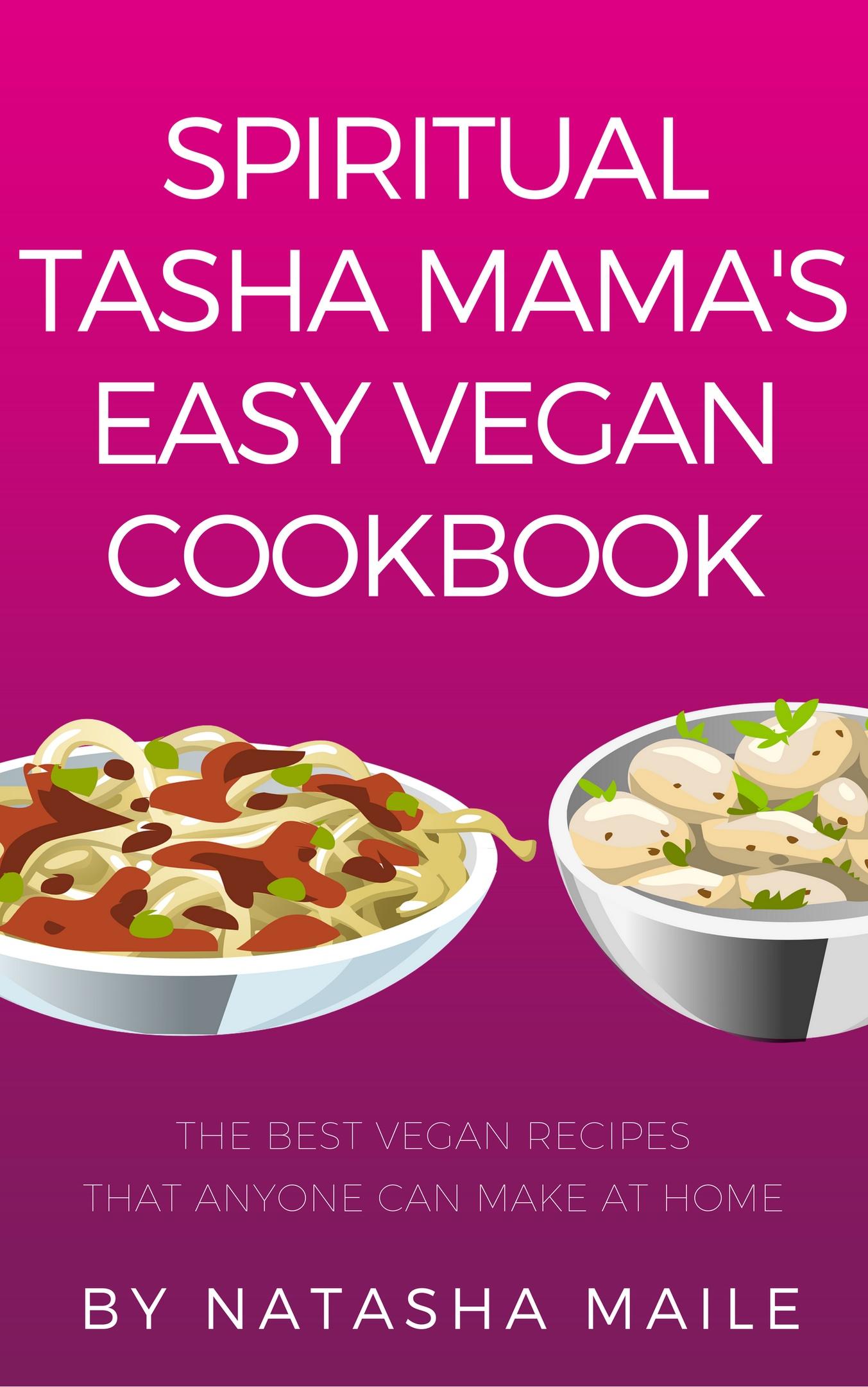 Easy Vegan Cookbook by Natasha Maile