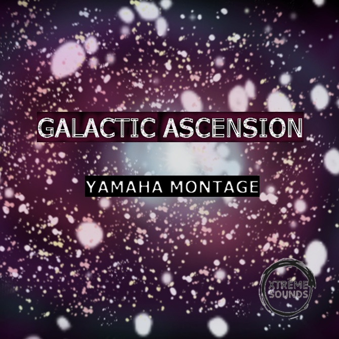 Galactic Ascension for YAMAHA MONTAGE