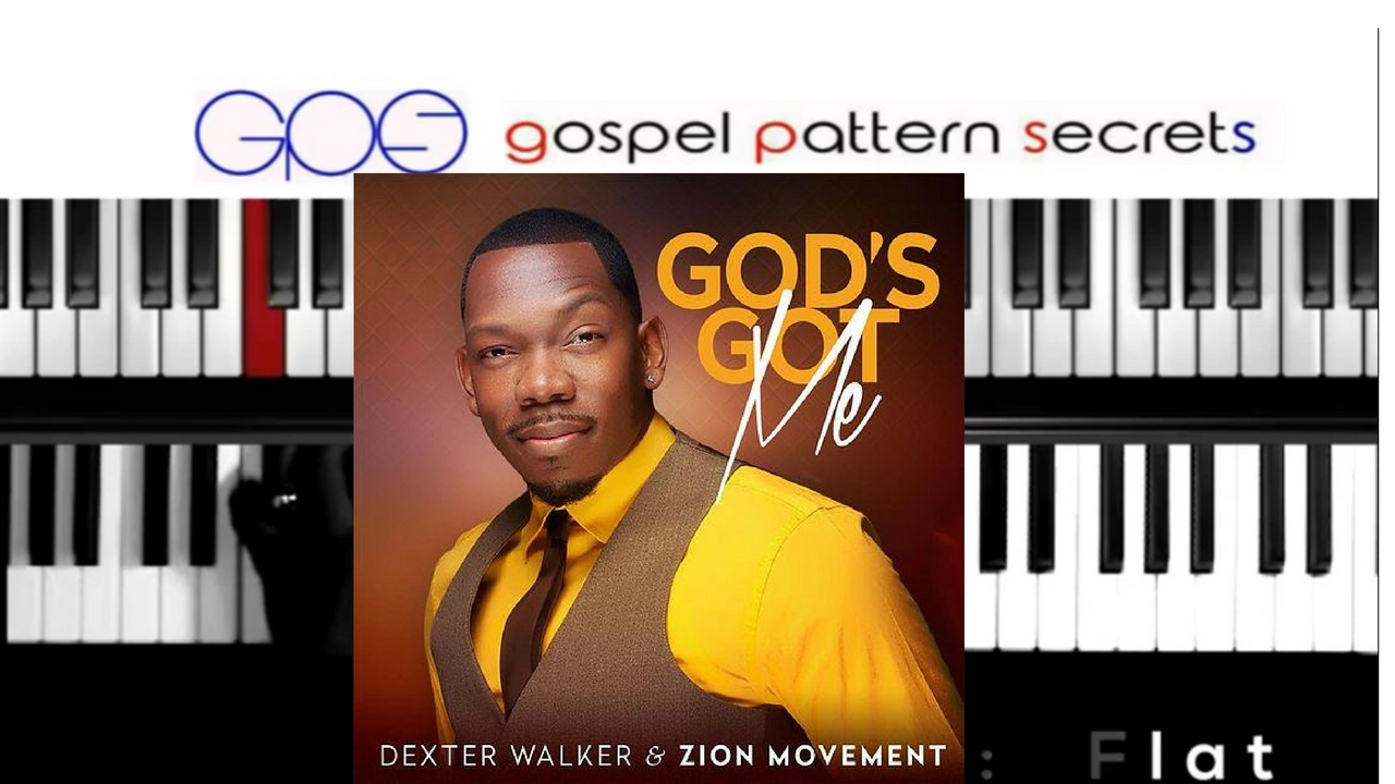 GOD'S GOT ME (Dexter Walker & Zion Movement)