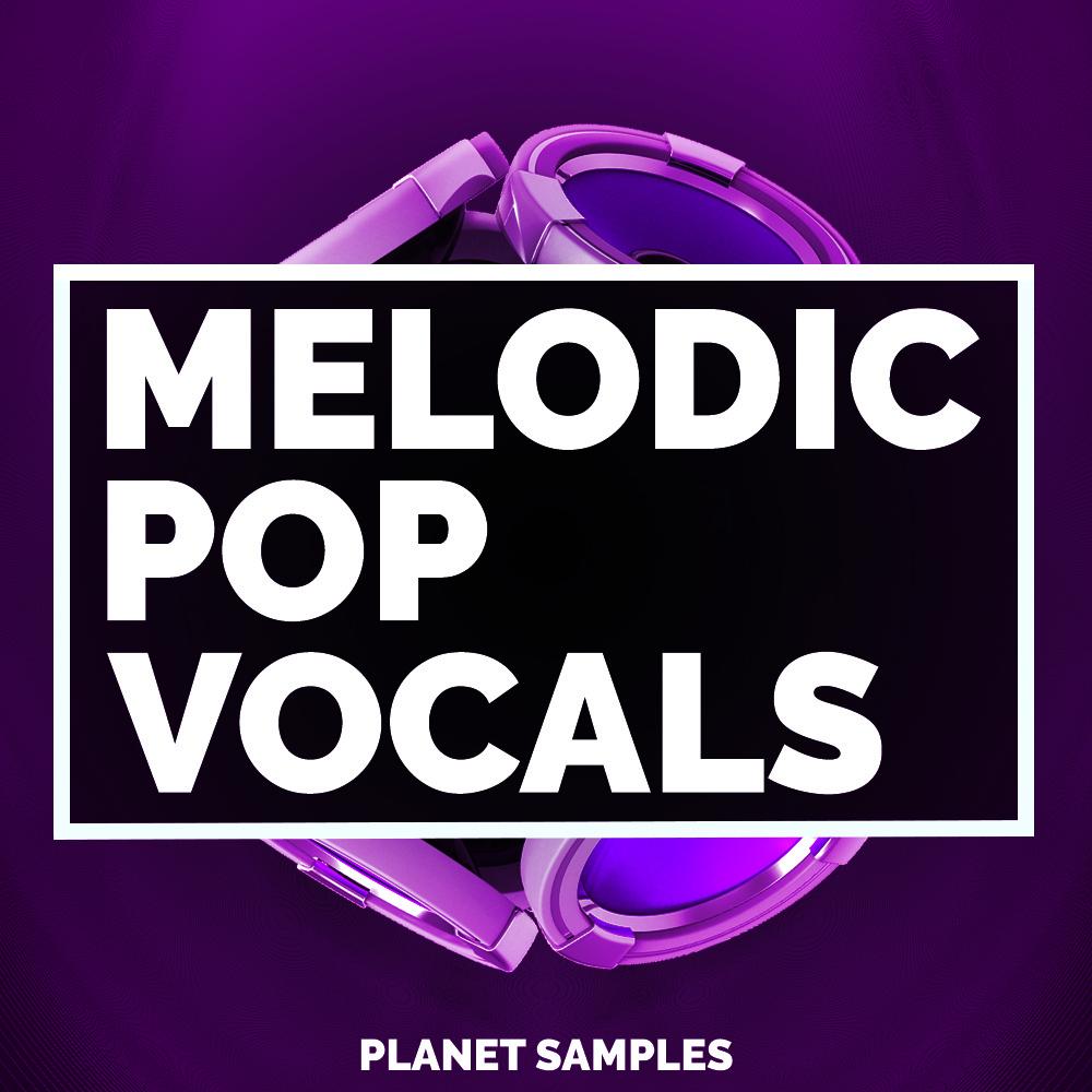 Planet Samples Melodic Pop Vocals