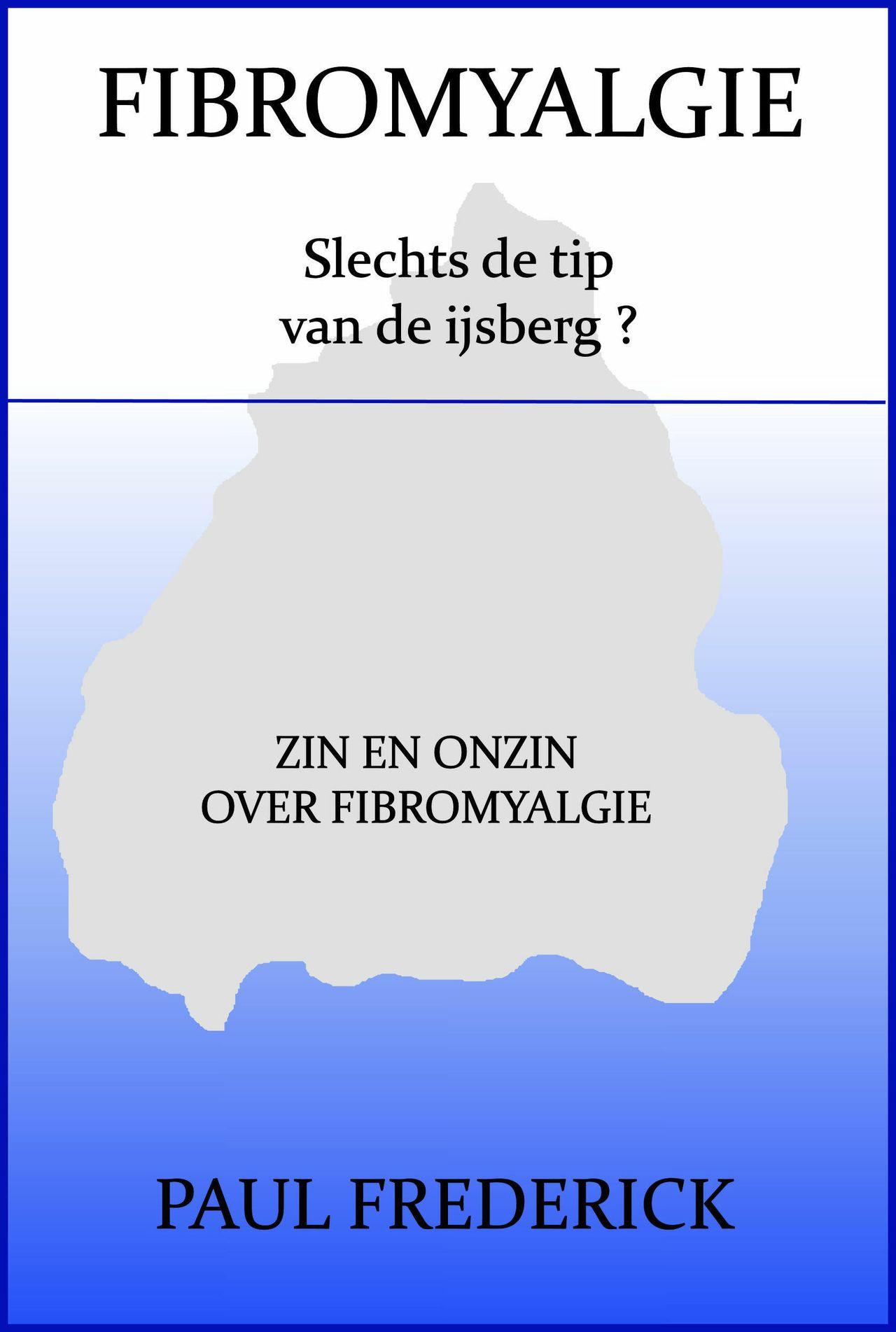 51 Fibromyalgie: slechts de tip van de IJsberg ?