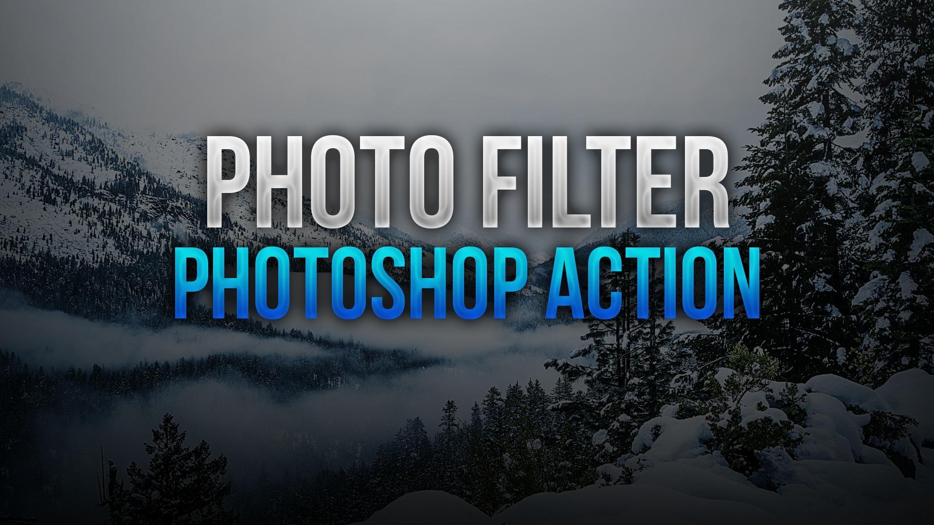 Photo Filter Photoshop Action