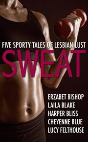 Sweat (Five Sporty Tales of Lesbian Lust)