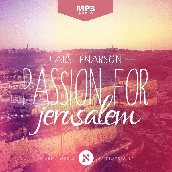 Passion for Jerusalem (MP3)