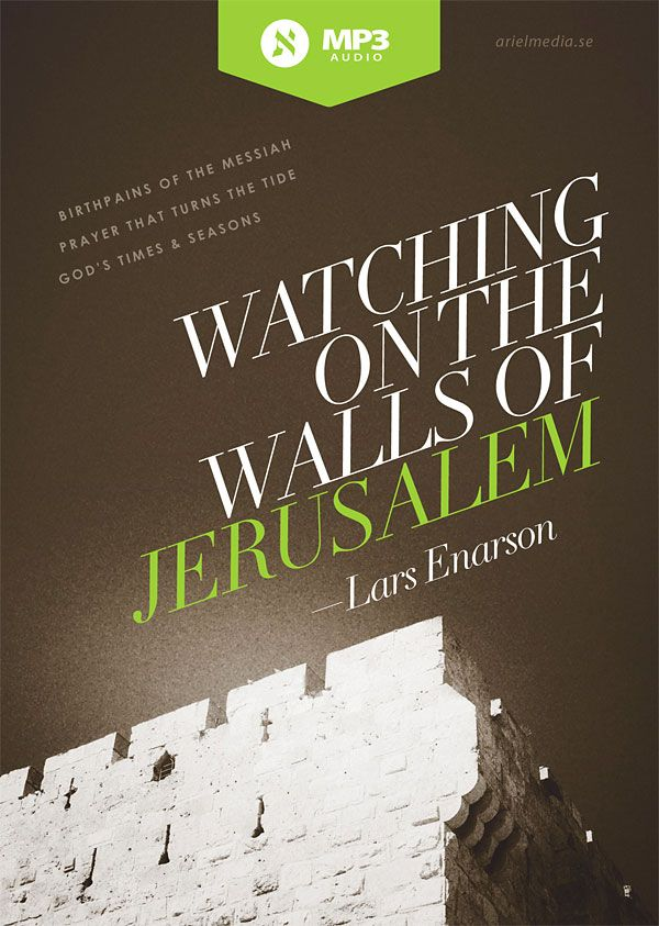 Watching on the Walls of Jerusalem (MP3)