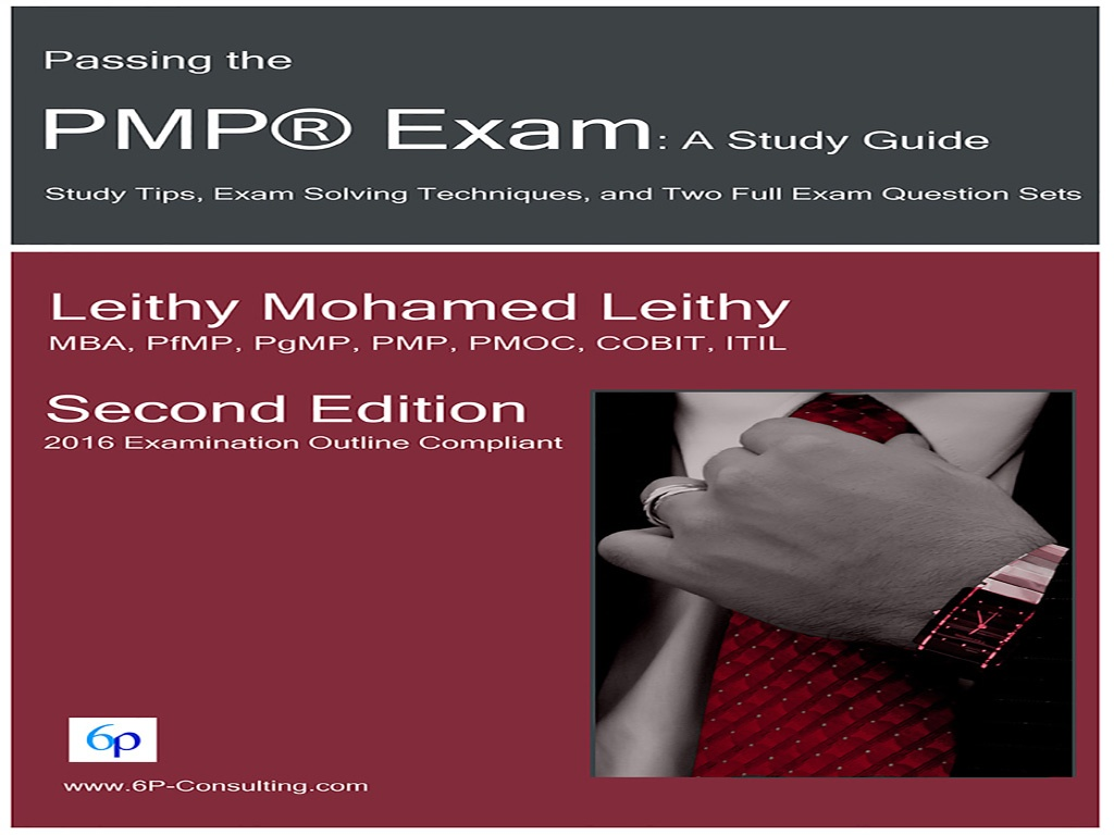 Passing the PMP® Exam: A Study Guide