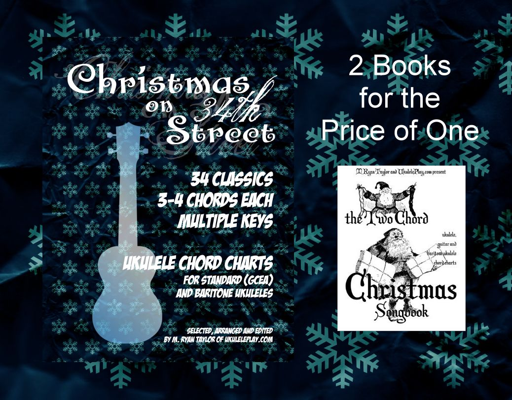 2 for 1 Workshop Special : Christmas on 34th Street and The Two Chord Christmas Songbook