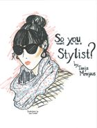 So you want to be a stylist