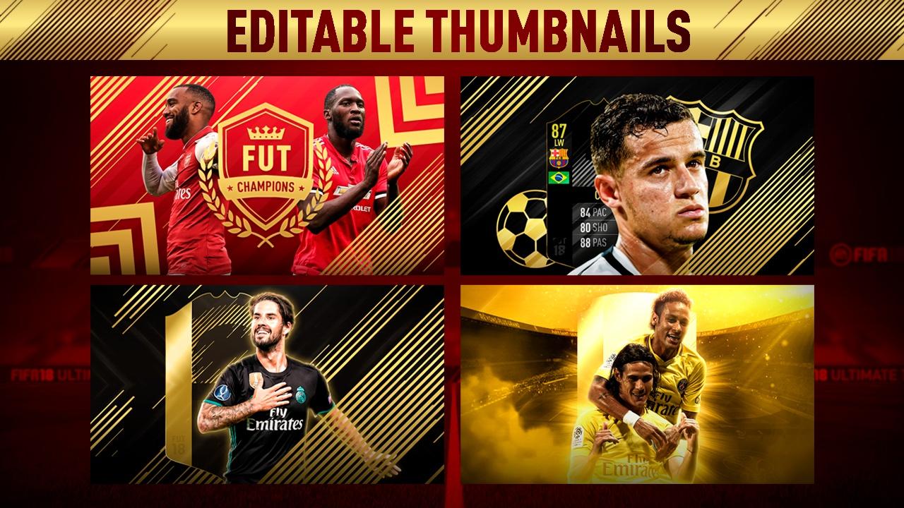 FIFA 18 EDITABLE THUMBNAILS - .KFU.