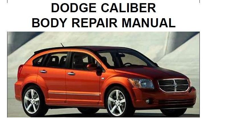 2007 Dodge Caliber Body Repair Manual