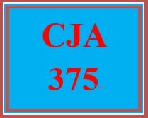 CJA 375 Week 3 Emergency Preparedness Drill Part II