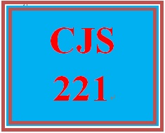 CJS 221 Entire Course