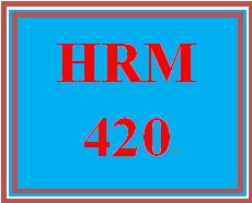 HRM 420 Week 4 Health and Safety Program