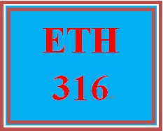 ETH 316 Week 5 Virtues and Happiness Essay