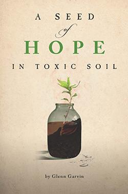 A Seed of Hope in Toxic Soil - Mp3 Unabridged Version
