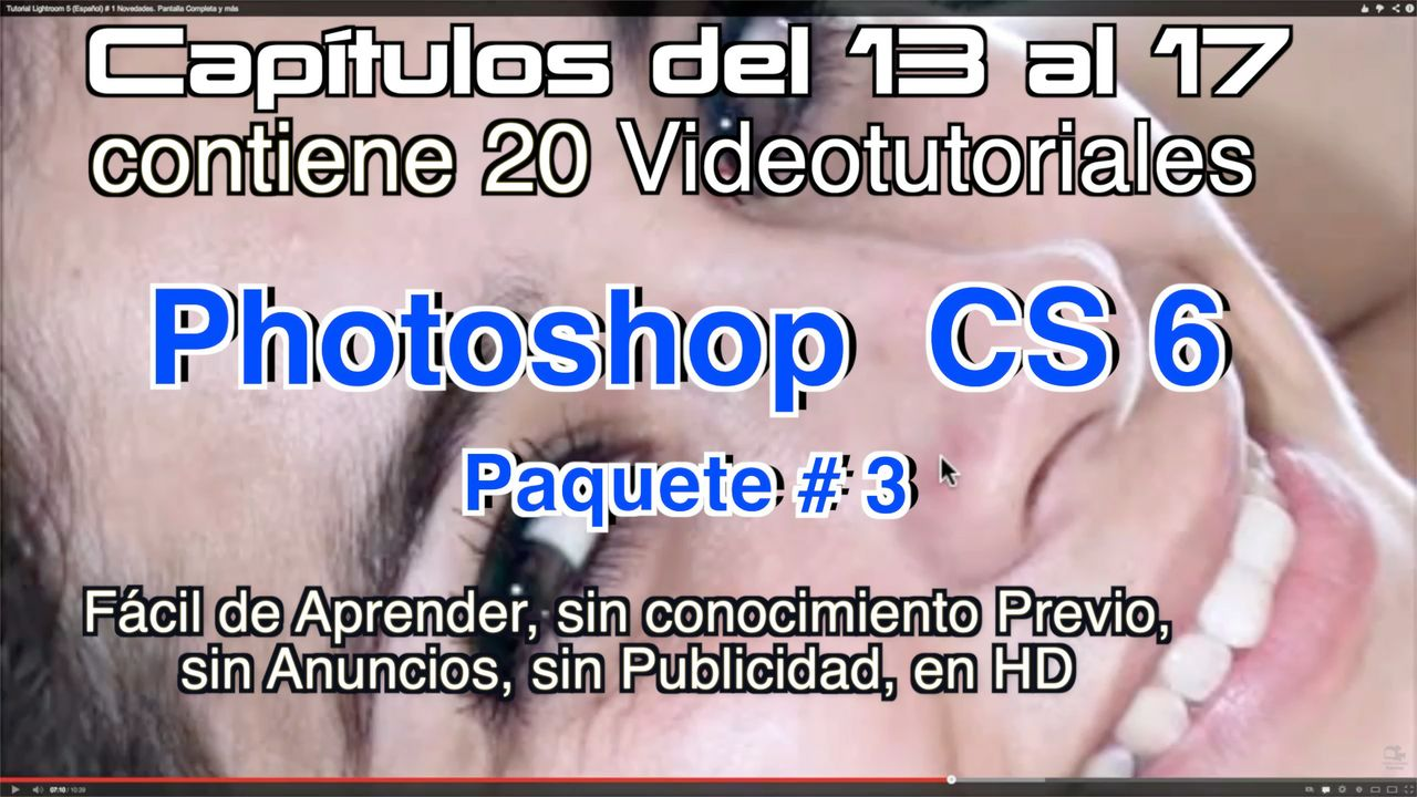 Photoshop CS 6 Capítulos 13 al 17 Paquete 3